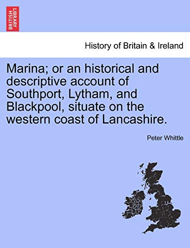Marina; Or an Historical and Descriptive Account: Peter Whittle