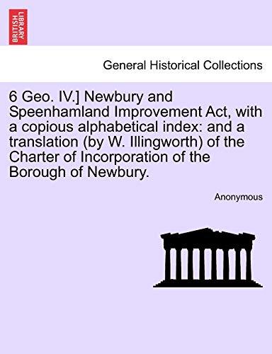 6 Geo. IV.] Newbury and Speenhamland Improvement: Anonymous