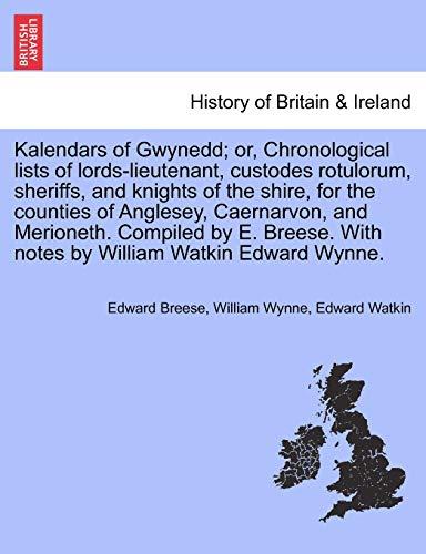 Kalendars of Gwynedd; Or, Chronological Lists of: Edward Breese, William