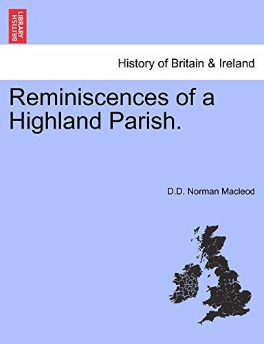 9781241316594: Reminiscences of a Highland Parish.
