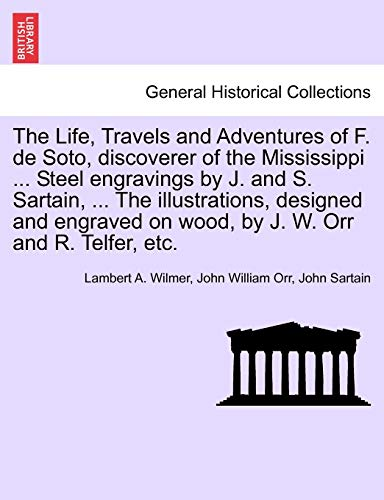 The Life, Travels and Adventures of F.: J. and S.