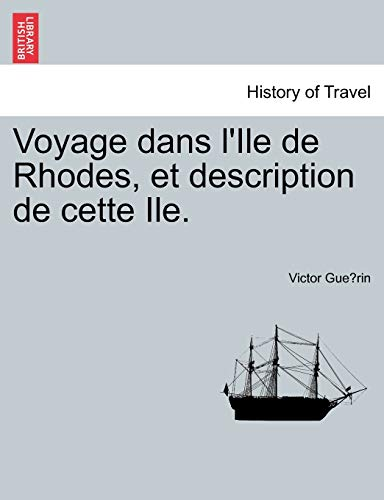 9781241338121: Voyage dans l'Ile de Rhodes, et description de cette Ile. (French Edition)