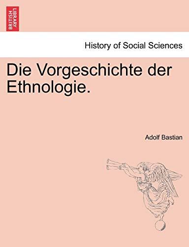 9781241341268: Die Vorgeschichte der Ethnologie.