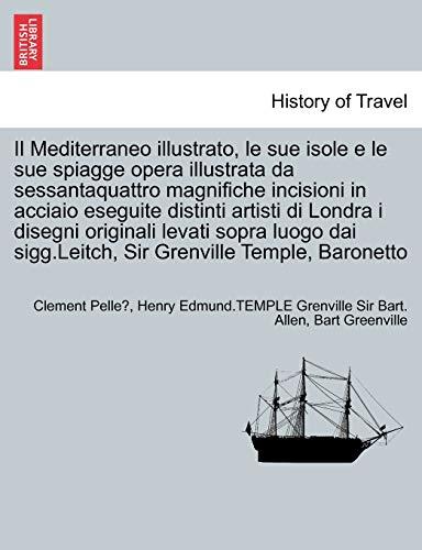 Il Mediterraneo Illustrato, Le Sue Isole E: Clement Pelle, Henry