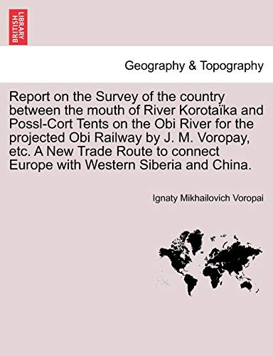 Report on the Survey of the Country: Ignaty Mikhailovich Voropai