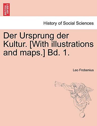 9781241352646: Der Ursprung der Kultur. [With illustrations and maps.] Bd. 1.