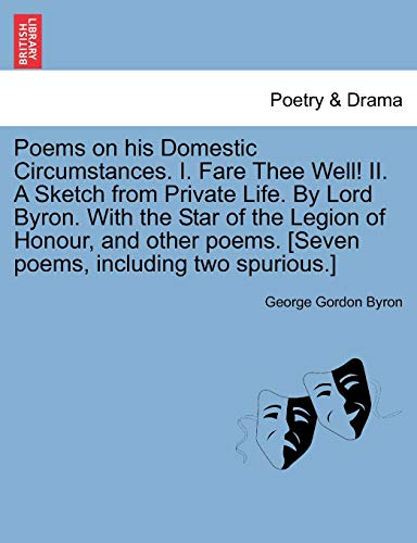 Poems on his Domestic Circumstances. I. Fare: Byron, George Gordon