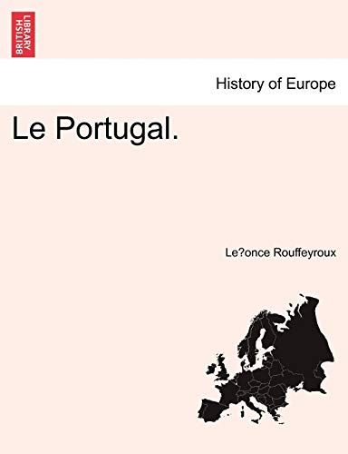 9781241356620: Le Portugal. (French Edition)