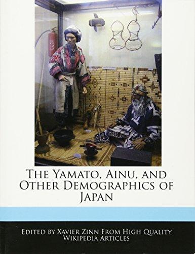 9781241360788: The Yamato, Ainu, and Other Demographics of Japan