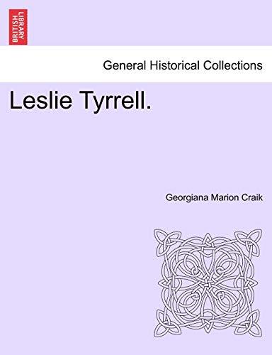 Leslie Tyrrell. (Paperback) - Georgiana Marion Craik