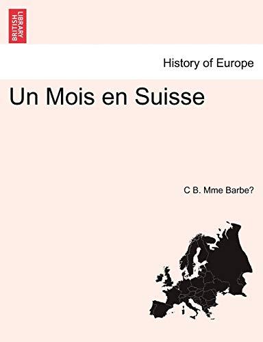 Un Mois En Suisse: C B Mme