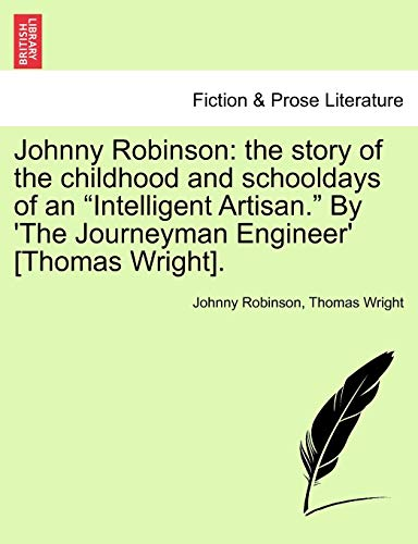 9781241365868: Johnny Robinson: the story of the childhood and schooldays of an