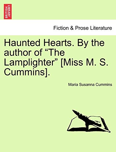 9781241366827: Haunted Hearts. By the author of