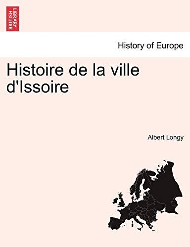 9781241367244: Histoire de La Ville D'Issoire