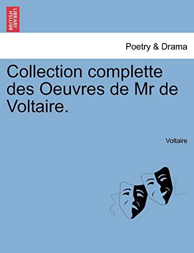 Collection Complette Des Oeuvres de MR de Voltaire. (Paperback) - Voltaire