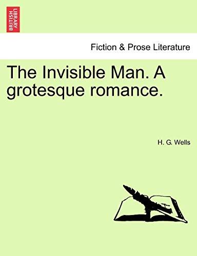 9781241373122: The Invisible Man. A grotesque romance.