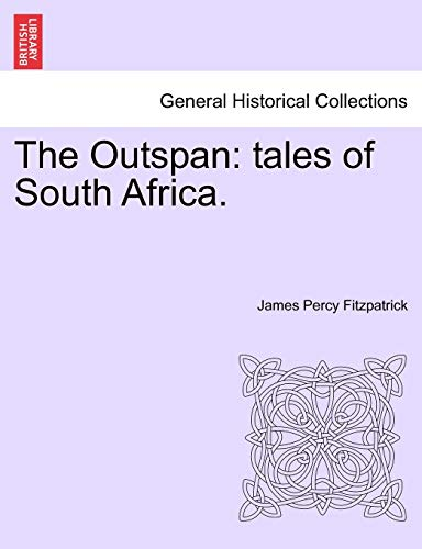 9781241374952: The Outspan: tales of South Africa.