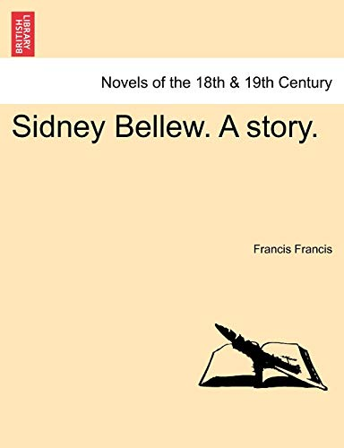 Sidney Bellew. a Story. (Paperback) - Francis Francis