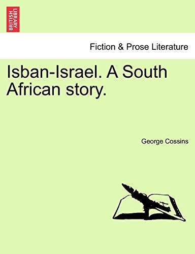 Isban-Israel. a South African Story.: George Cossins