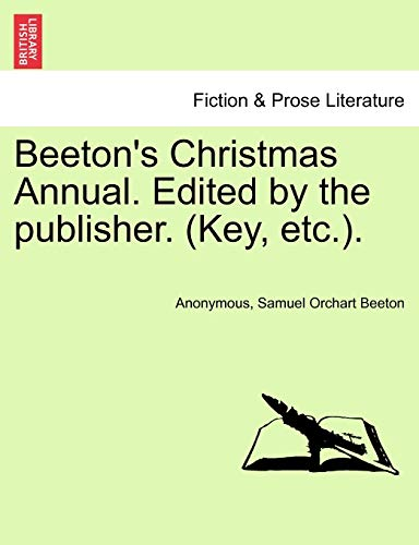 Beeton's Christmas Annual. Edited by the Publisher.: Anonymous, Samuel Orchart
