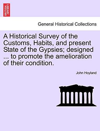 A Historical Survey of the Customs, Habits,: John Hoyland