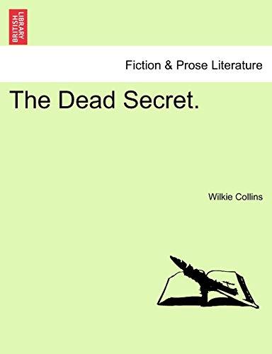 9781241386153: The Dead Secret.