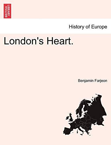 9781241391430: London's Heart. Vol. II.