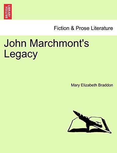 9781241391959: John Marchmont's Legacy. VOL. I