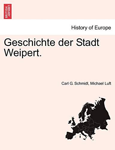 9781241393137: Geschichte der Stadt Weipert.