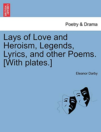 Lays of Love and Heroism, Legends, Lyrics,: Eleanor Darby