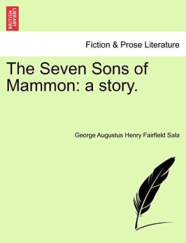 The Seven Sons of Mammon: a story.: George Augustus Henry