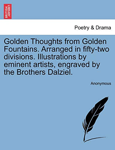 Golden Thoughts from Golden Fountains. Arranged in: Anonymous