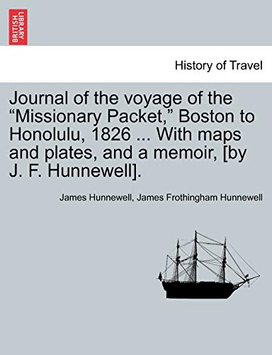 9781241417598: Journal of the voyage of the