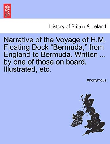 9781241418007: Narrative of the Voyage of H.M. Floating Dock
