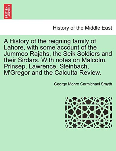 A History of the Reigning Family of: George Monro Carmichael