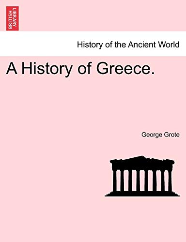 9781241427337: A History of Greece.