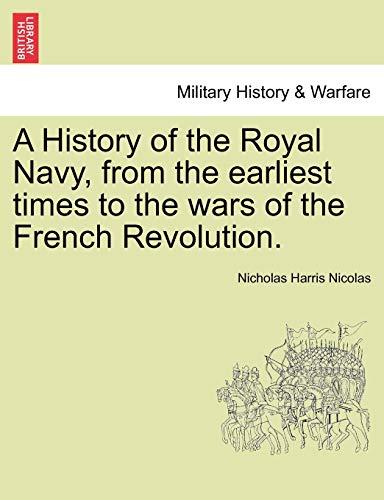 A History of the Royal Navy, from: Nicolas, Nicholas Harris