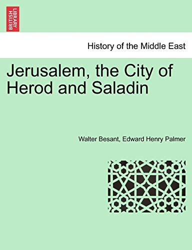 9781241430641: Jerusalem, the City of Herod and Saladin