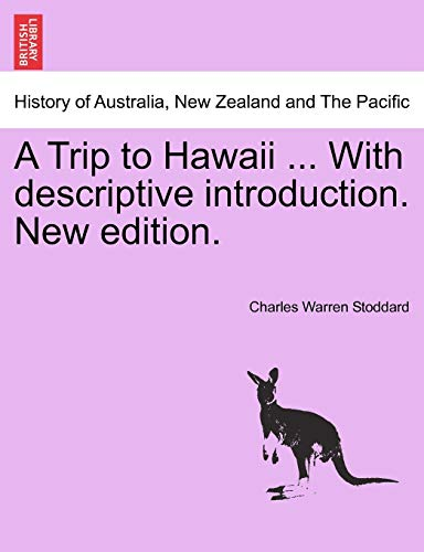9781241434175: A Trip to Hawaii ... With descriptive introduction. New edition.