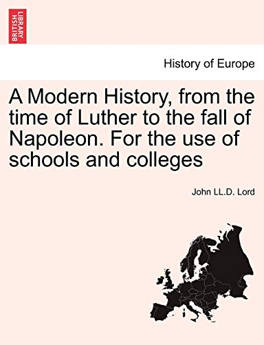 A Modern History, from the time of: Lord, John LL.D.