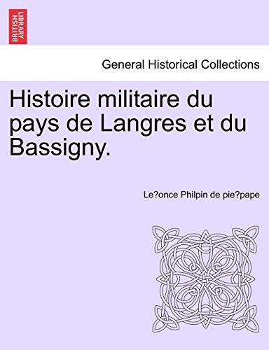 9781241451448: Histoire militaire du pays de Langres et du Bassigny.