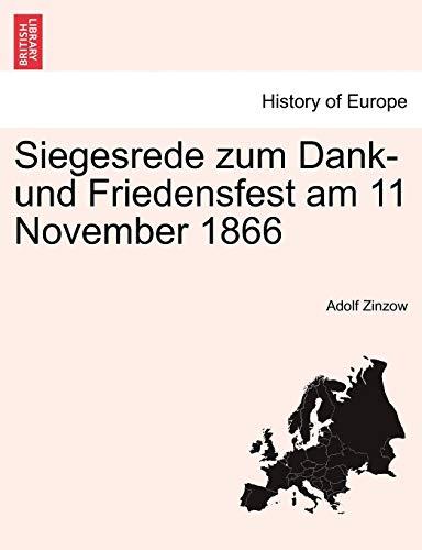 9781241454418: Siegesrede zum Dank- und Friedensfest am 11 November 1866 (German Edition)
