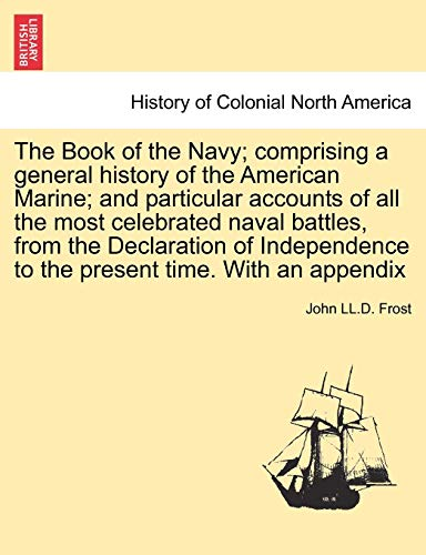 The Book of the Navy; comprising a: Frost, John LL.D.