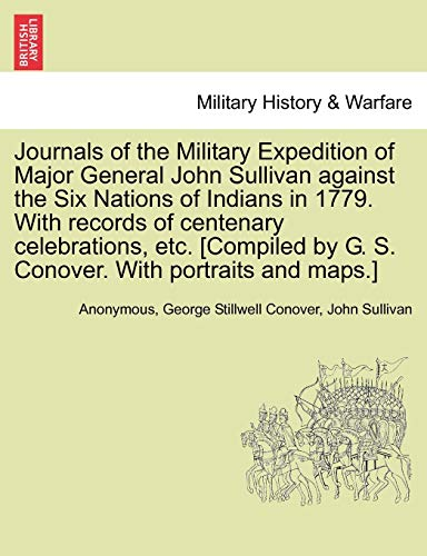 Journals of the Military Expedition of Major: Anonymous; Conover, George