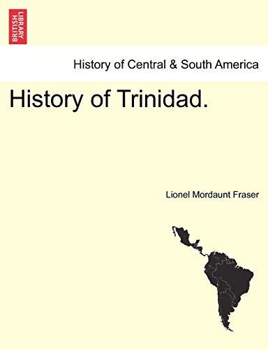 9781241469931: History of Trinidad.