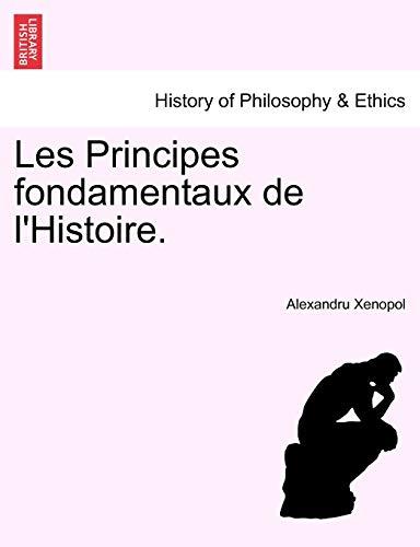9781241471019: Les Principes fondamentaux de l'Histoire.