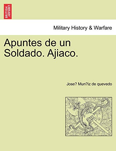 9781241471118: Apuntes de un Soldado. Ajiaco.