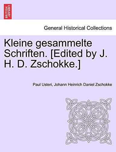 9781241471392: Kleine gesammelte Schriften. [Edited by J. H. D. Zschokke.]