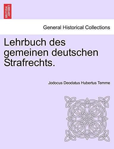 Lehrbuch Des Gemeinen Deutschen Strafrechts. (Paperback): Jodocus Deodatus Hubertus