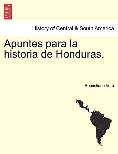 9781241473594: Apuntes para la historia de Honduras. (Spanish Edition)